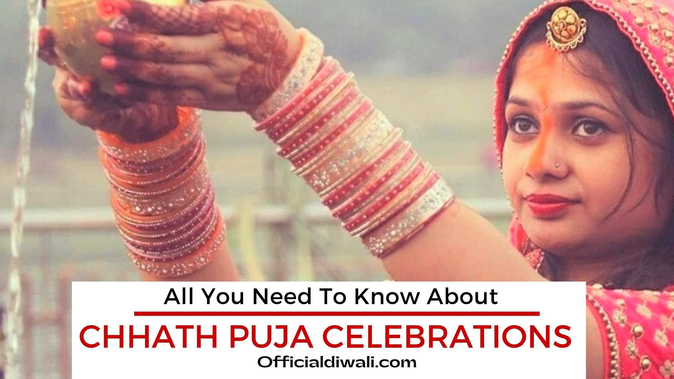 All You Need To Know About Chhath Puja Celebrations 2021