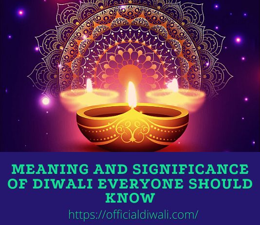Meaning and Significance of Diwali