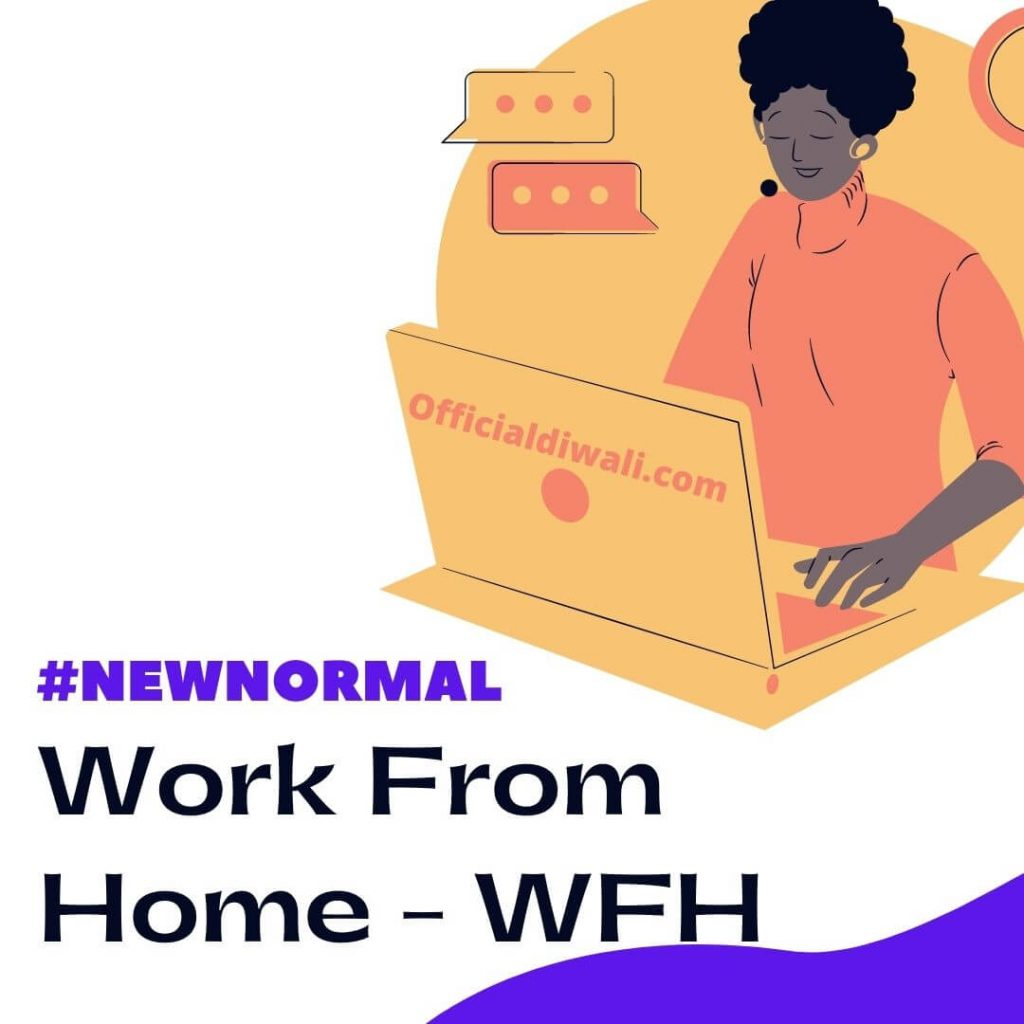 #NewNormal - Work From Home- WFH | OfficialDiwali.com