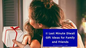 11 Last Minute Diwali Gift Ideas for Family and Friends