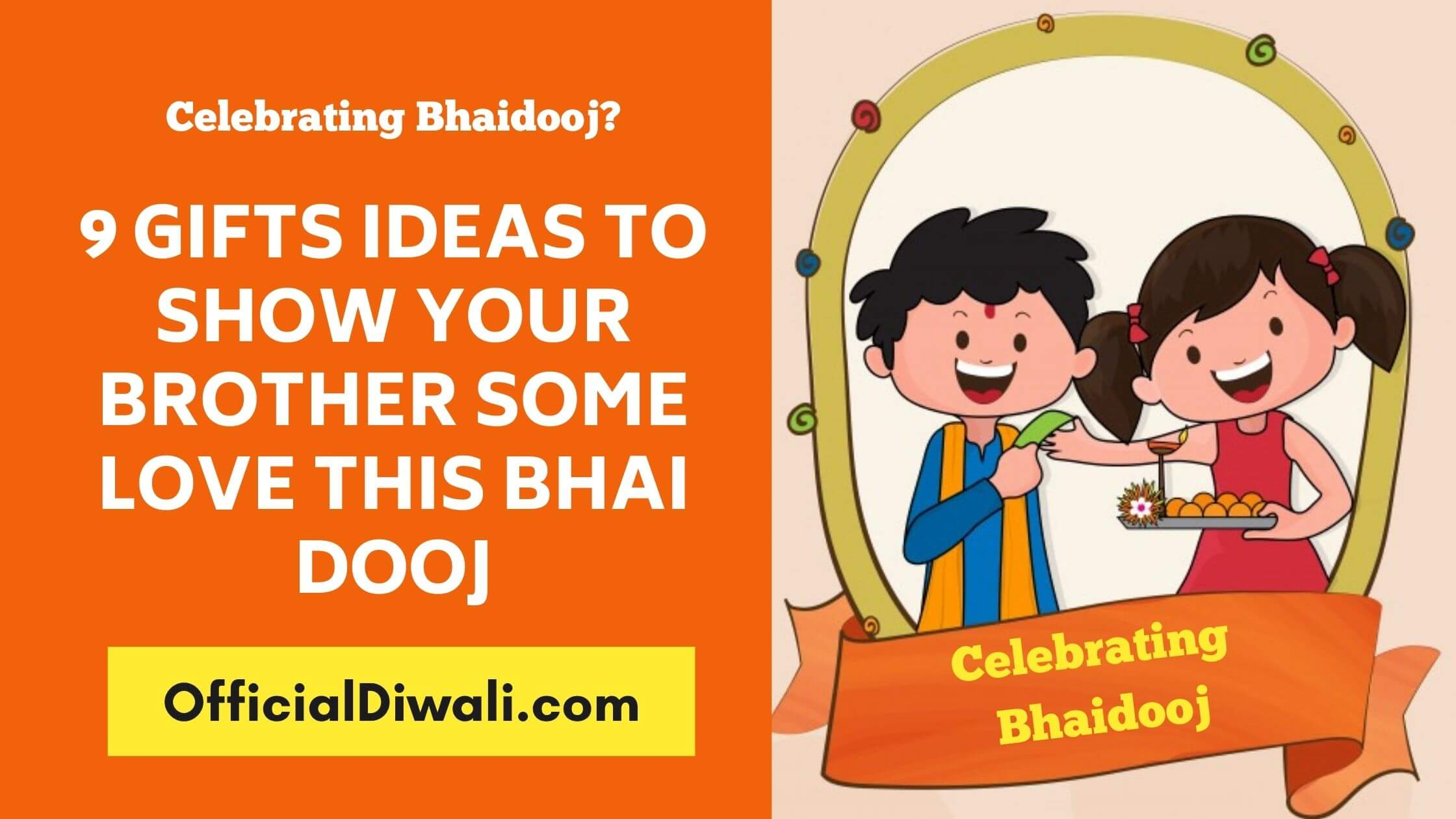 Celebrating Bhaidooj? 9 Gifts Ideas To Show Your Brother Some Love This Bhai Dooj