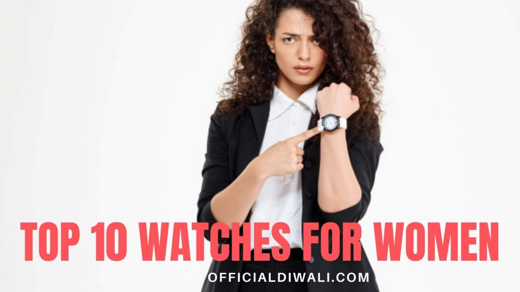 Top 10 Watches for Women – officialdiwali.com