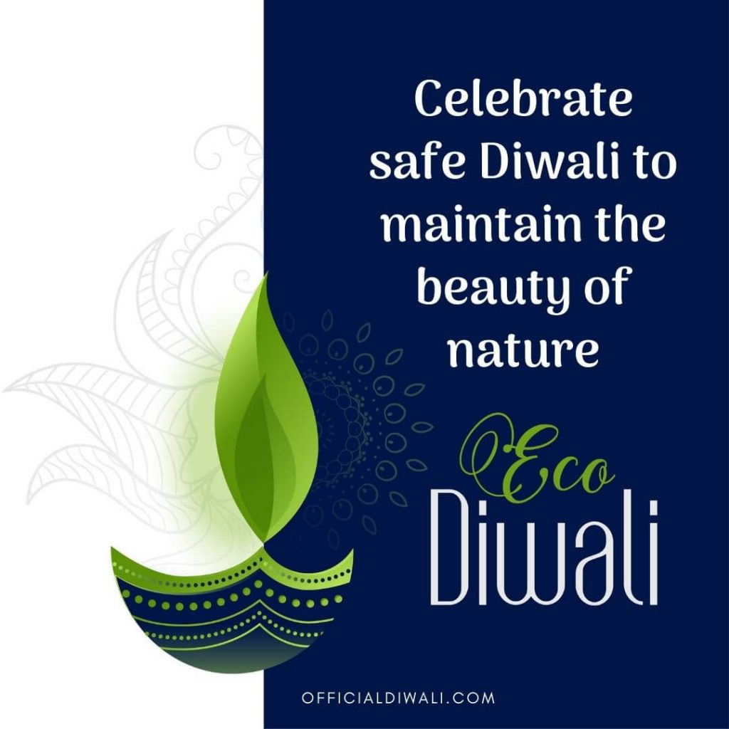 Celebrate safe Diwali to maintain the beauty of nature officialdiwali.com