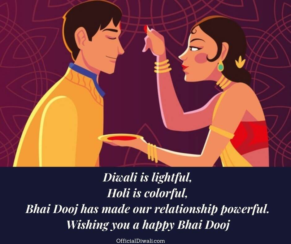 Diwali is lightful, Holi is colorful, Bhai Dooj officialdiwali.com