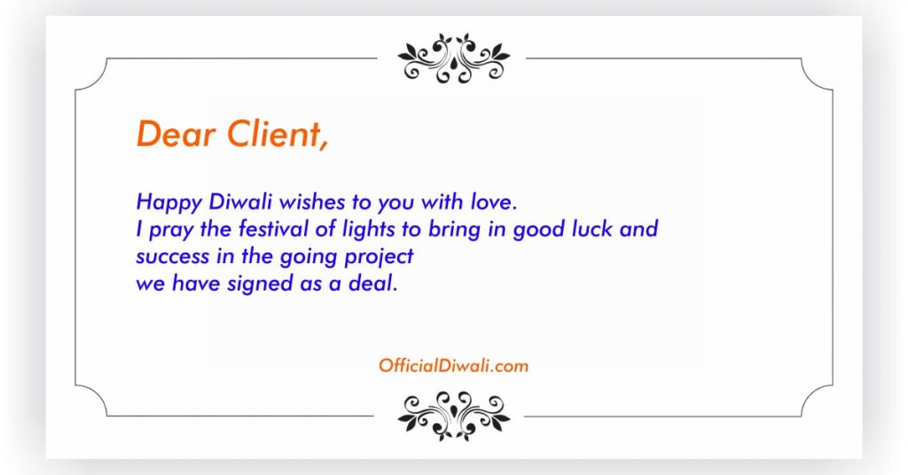 Dear Client, Happy Diwali wishes to you with love
