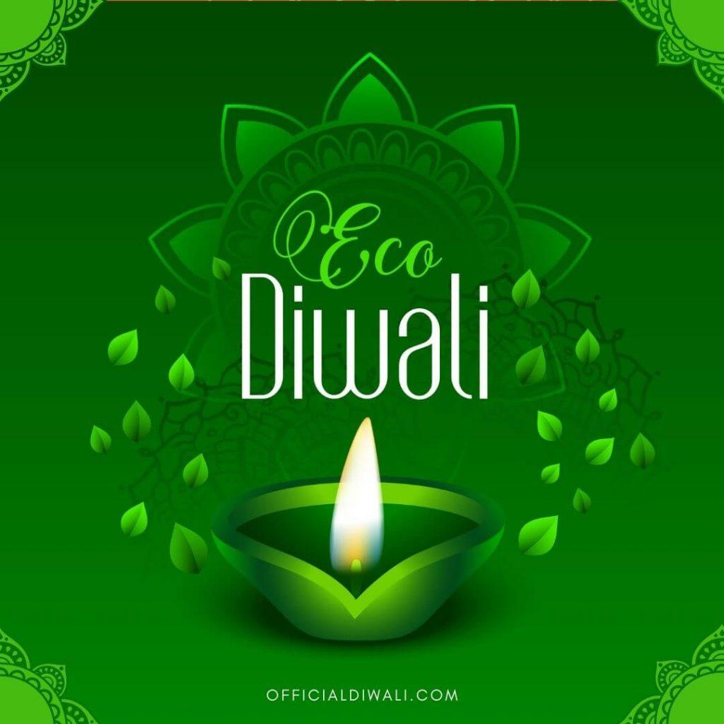 Eco Friendly Diwali  , OFFICIALDIWALI
