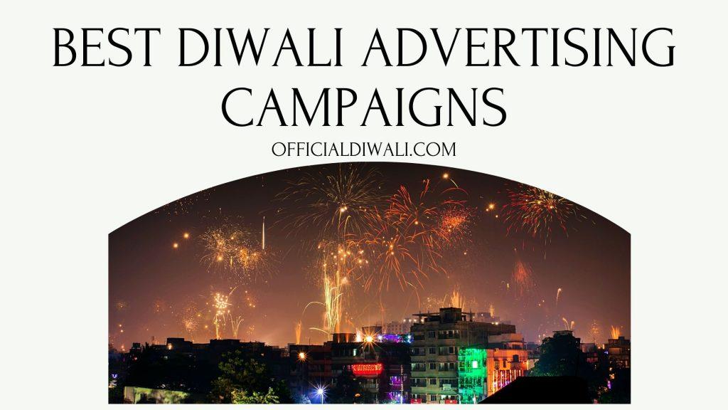 Best Diwali Advertising Campaigns